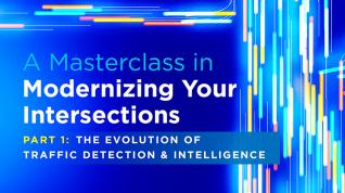 Webinar: A Masterclass in Modernizing Your Intersection – Part 1