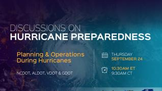 Webinar: Discussions on Hurricane Preparedness Part 1 – Planning & Operations During Hurricane Season